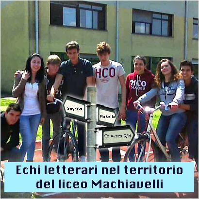 Echi letterari nel territorio del liceo Machiavelli