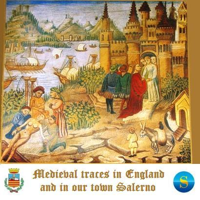 Medieval traces in England and in our town Salerno
