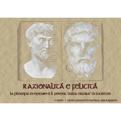 """Razionalità e felicità: la filosofia di Epicuro e il poema """"Sulla Natura"""" di Lucrezio"""