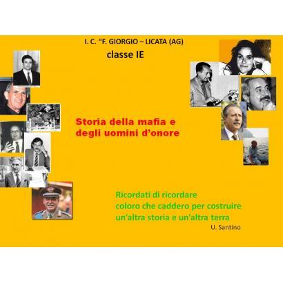 Storia della mafia e degli uomini d'onore
